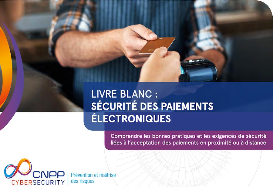 LIVRE BLANC : SECURITE DES PAIEMENTS ELECTRONIQUES
